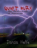 Quiet Fury: An Anthology of Suspense