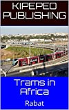 Trams in Africa: Rabat