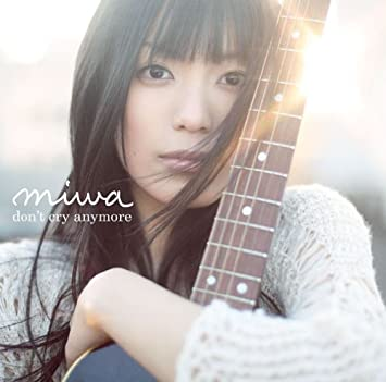 「don't cry anymore」のmiwa