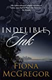 Indelible Ink, Fiona McGregor, 1921844205