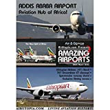 Airutopia: Addis Ababa Airport DVD-Aviation Hub of Africa