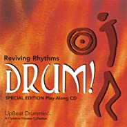 Drum! Reviving Rhythms