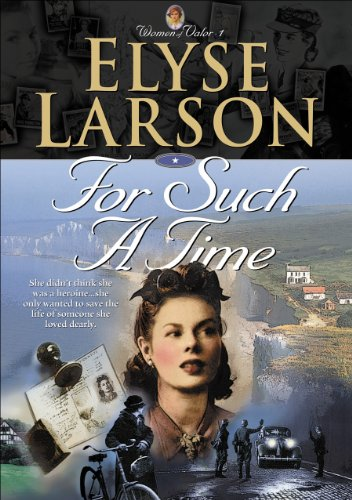 For Such a Time (Women of Valor Book #1)