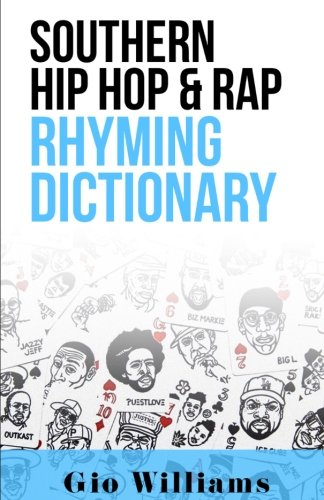 Southern Hip Hop & Rap Rhyming Dictionary