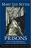 Front cover for the book Prisons by Mary Lee Settle