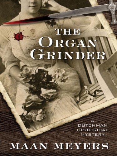Download The Organ Grinder: A Dutchman Historical Mystery (Five Star Mysteries) pdf epub