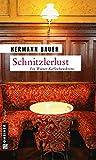 Schnitzlerlust: Ein Wiener Kaffeehauskrimi (Kriminalromane im GMEINER-Verlag)