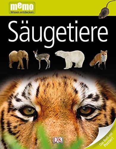 memo Wissen entdecken. Säugetiere: Das Buch mit Poster! Gebundenes Buch – 1. September 2011 Steve Parker Dorling Kindersley 3831019029 German
