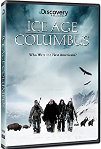 Ice Age Columbus ~ Who Were the First Americans?