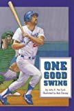 One Good Swing, John E. Ten Eyck, 0673625303