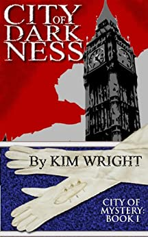 City of Darkness (City of Mystery Book 1) by [Wright, Kim]