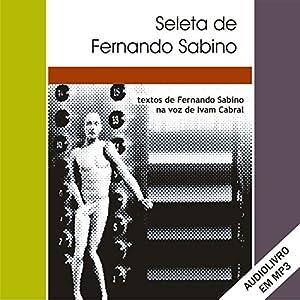 Seleta de Fernando Sabino [Portuguese Edition] Audiobook