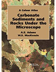 Carbonate Sediments and Rocks Under the Microscope: A Colour Atlas