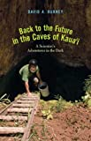 Back to the Future in the Caves of Kaua'i, David A. Burney, 0300150946