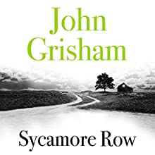 Sycamore Row Audiobook by John Grisham Narrated by Michael Beck