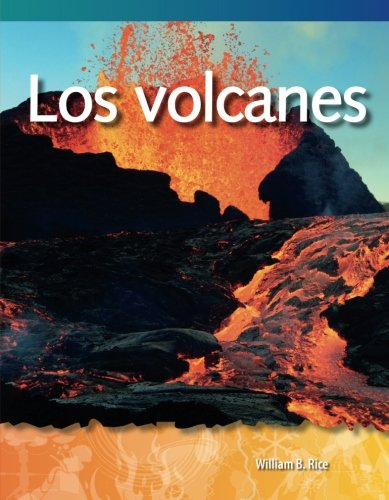 Teacher Created Materials - Science Readers: A Closer Look: Los volcanes (Volcanoes) - Grades 2-3 - Guided Reading Level O