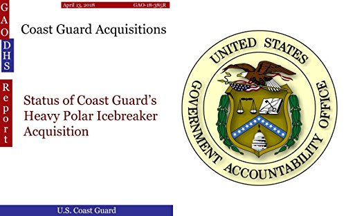 Dhs Ice - Coast Guard Acquisitions: Status of Coast Guard's Heavy Polar Icebreaker Acquisition (GAO - DHS)