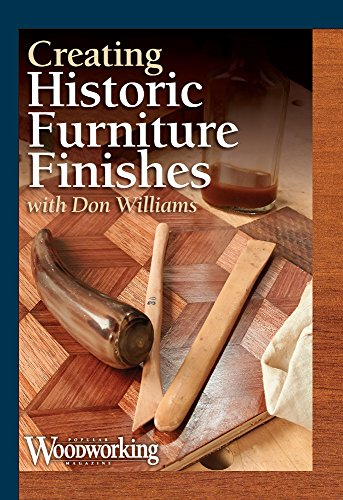 Creating Historic Furniture Finishes by Popular Woodworking Books