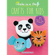 Make in a Day: Crafts for Kids