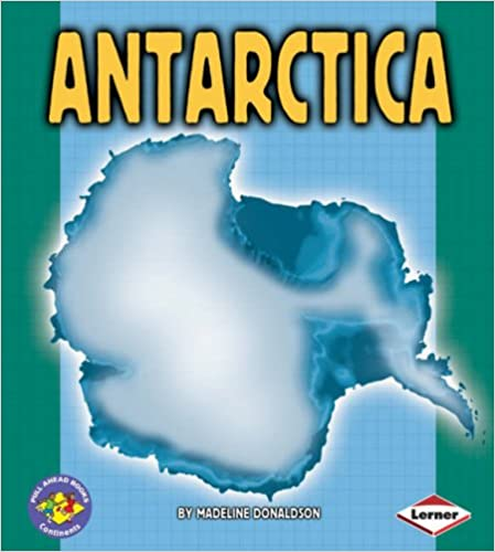 Book Pull Ahead Continents: Antarctica (Pull Ahead Books - Continents)