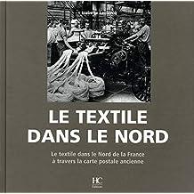 Textile dans le nord Le