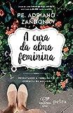 capa de A Cura da Alma Feminina