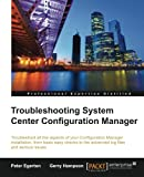 img - for Troubleshooting System Center Configuration Manager book / textbook / text book