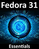 Fedora 31 Essentials: Learn to