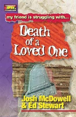 [(Death of a Loved One )] [Author: Josh McDowell] [Sep-2000] ebook