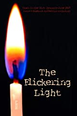 The Flickering Light: Down in the Dirt magazine January-June 2019 issue and chapbook collection anthology Paperback