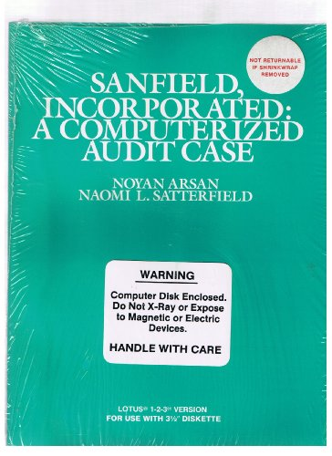 (Sanfield, Incorporated: A Computerized Audit Case (With 3 1/2