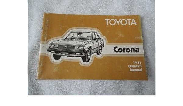 1981 toyota corona owner s manual toyota amazon com books rh amazon com 1979 Toyota Corona 1999 Toyota Corolla