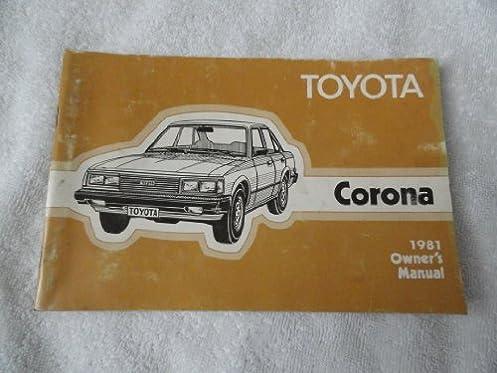 1981 toyota corona owner s manual toyota amazon com books rh amazon com 1995 Toyota Corolla 1978 Toyota Corona