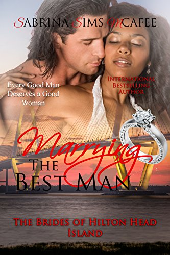 (Marrying the Best Man: BWWM (The Brides of Hilton Head Island Book)