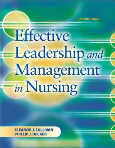 E.J. Sullivan's Effective Leadership (Effective Leadership and Management in Nursing (7th Edition) [Paperback])(2008)