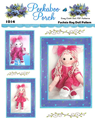 Fuchsia 14 inch Rag Doll PDF Easy Cloth Doll Pattern - Easy PDF Sewing Patterns for Beginners by Peekaboo Porch - PATTERN ONLY - Not a Finished Doll