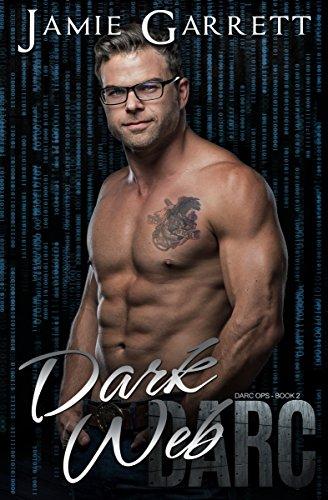 Dark Web (DARC Ops Book 2)