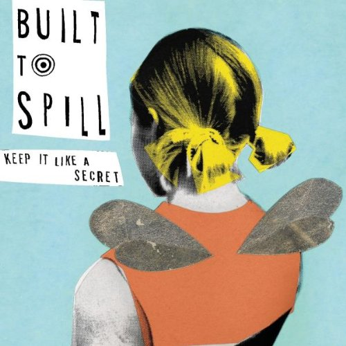CD : Built to Spill - Keep It Like A Secret (CD)