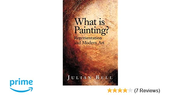 Amazon com: What is Painting?: Representation and Modern Art