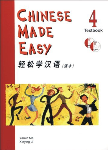 Chinese Made Easy Textbook 4 (With 2 CDs) (v. 4) (English and Chinese Edition) by Ma Yamin (2004-12-01) pdf