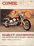 Harley-Davidson FX/FL Softail Big-Twin Evolution, 1984-1994, Clymer Publications Staff, 0892876379