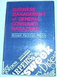 Business Management of General Consumer Magazines, William Parkman Rankin, 0030566967