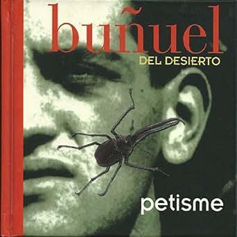 Buñuel del Desierto de Angel Petisme en Amazon Music