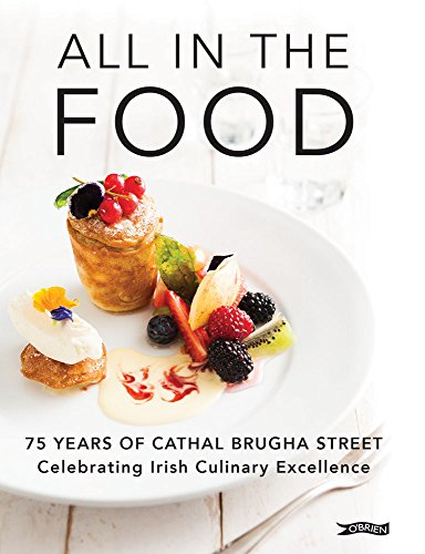 All in the Food: 75 Years of Cathal Brugha Street