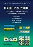 Genetic Fuzzy Systems