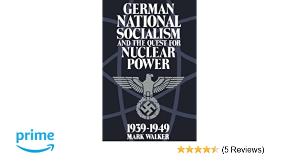 Amazon German National Socialism And The Quest For Nuclear