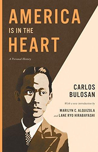 America Is in the Heart: A Personal History (Classics of Asian American Literature)