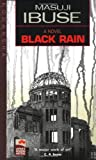 Black Rain, Masuji Ibuse, 087011364X