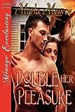 Double Her Pleasure, Marla Monroe, 1622417453