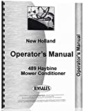 New Holland 489 Haybine Mower Conditioner Operators Manual